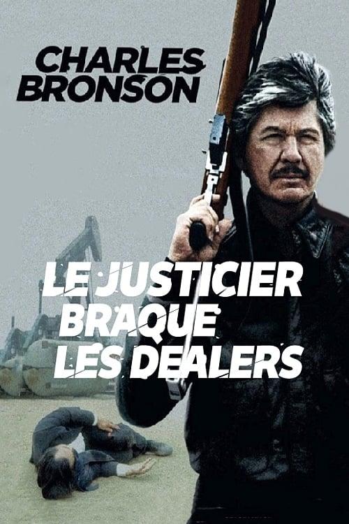Regarder Le justicier braque les dealers (1987) streaming fr