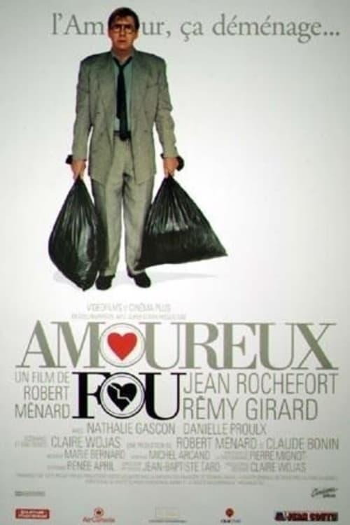 Assistir Filme Amoureux fou Completamente Grátis