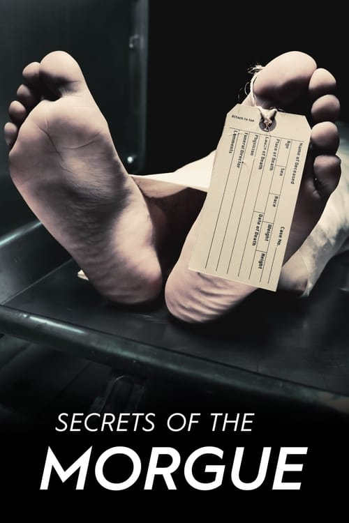Secrets of the Morgue (2018)