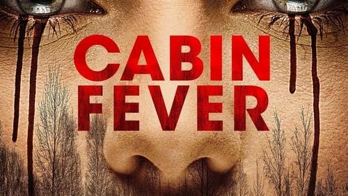 Cabin Fever – Kabinláz