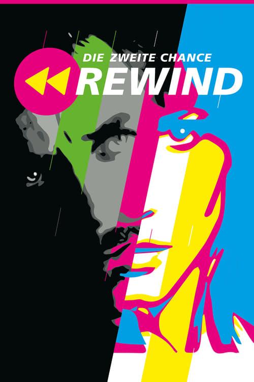 Mira La Película Rewind: Die zweite Chance En Buena Calidad