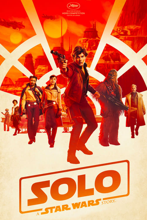 Solo : A Star Wars Story En STREAMING hd VF