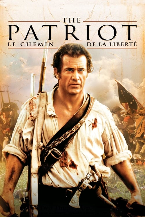 [1080p] The Patriot : Le Chemin de la liberté (2000) streaming vf hd