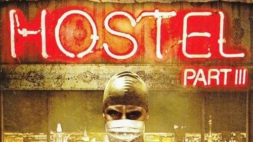 Hostel Part Iii 2011 Full Movie Subtitle Indonesia