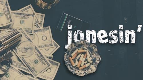 Jonesin'