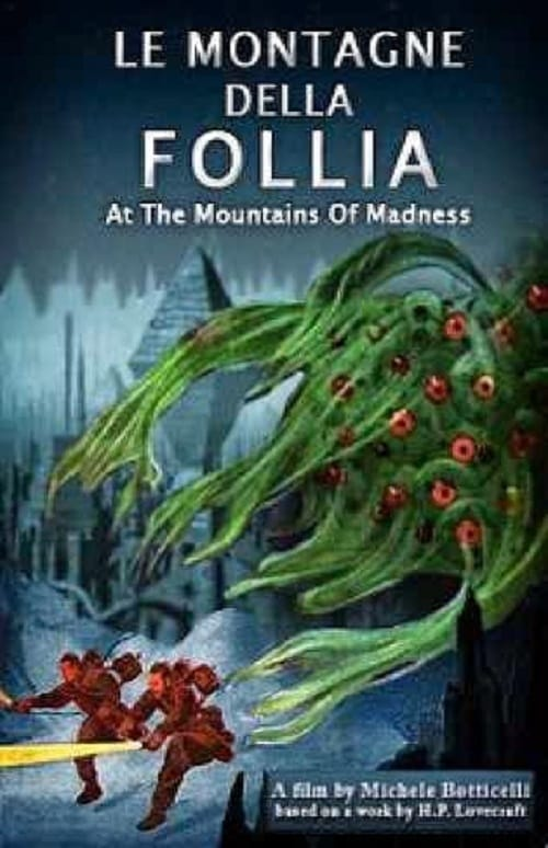 Watch Le montagne della follia (At the Mountains of Madness) Online Thevideo