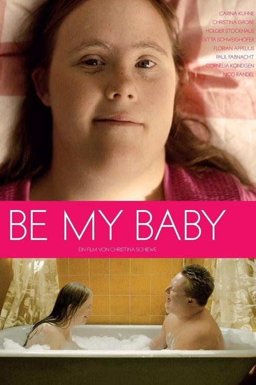 Mira La Película Be My Baby Gratis