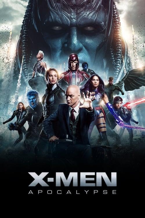 ▼ X-Men: Apocalypse (2016) ✿