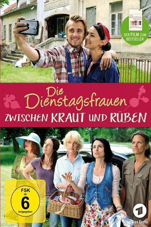 Film Die Dienstagsfrauen - Zwischen Kraut und Rüben Doublé En Français