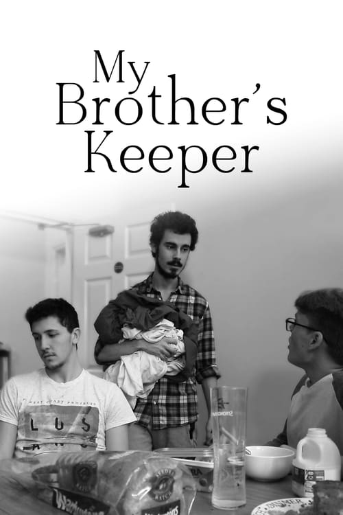 Watch My Brother's Keeper Online Idigitaltimes