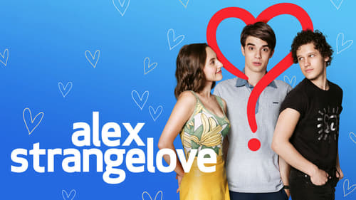 Alex Strangelove - Love can be confusing - Azwaad Movie Database