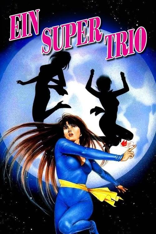 Ein Supertrio - Animation / 1983 / 2 Staffeln