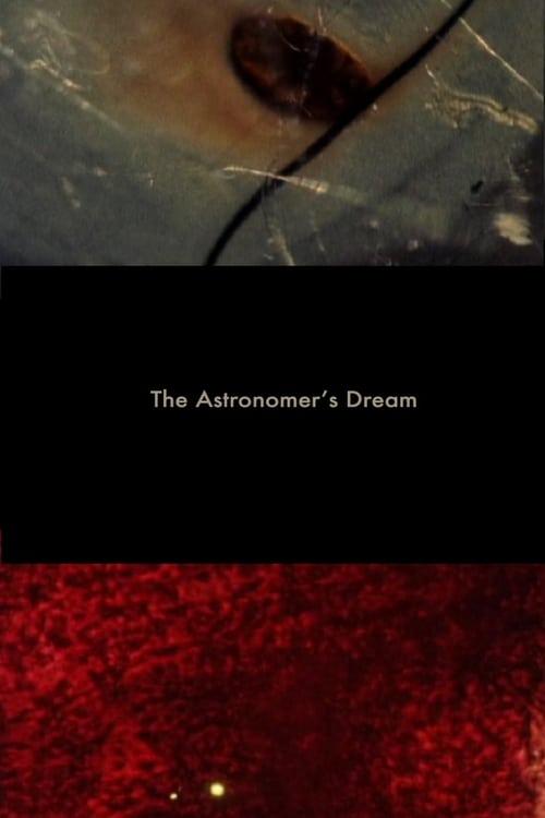 The Astronomer's Dream (2010)