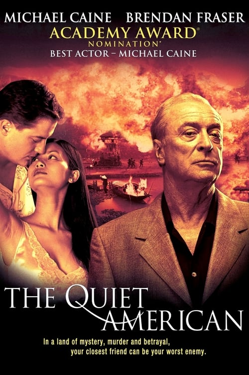 Streaming The Quiet American (2002) Movie Free Online