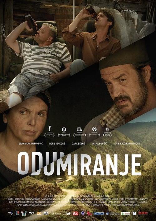 Film Odumiranje De Bonne Qualité Gratuitement