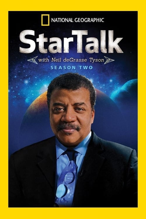 StarTalk with Neil deGrasse Tyson: Season 2