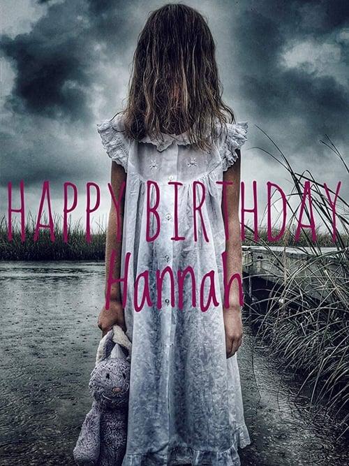 Happy Birthday Hannah (2018)