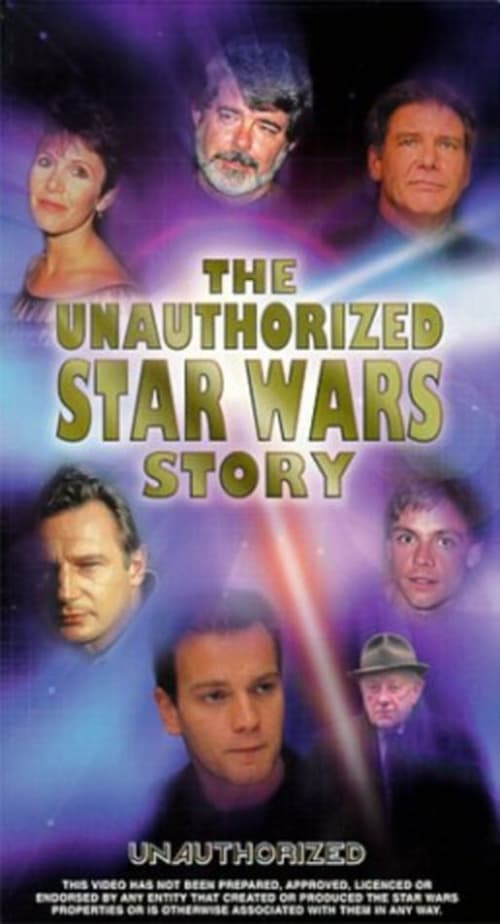 The Unauthorized 'Star Wars' Story (1999)