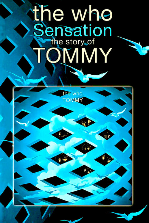 Mira The Who Sensation: The Story of Tommy En Buena Calidad Gratis