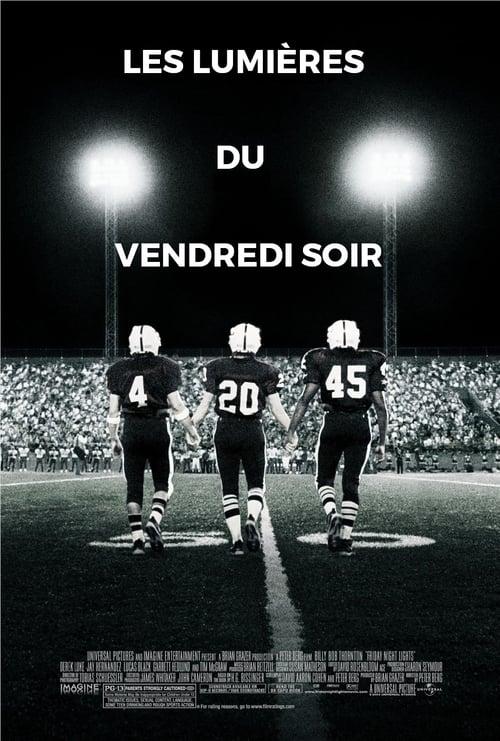 ▼ Friday Night Lights (2004) ✎