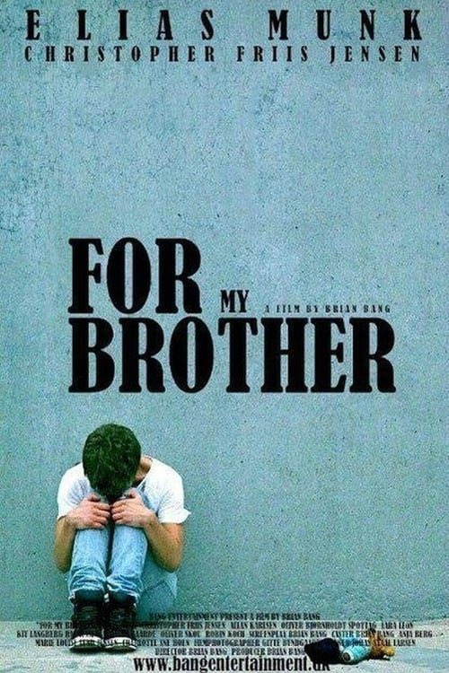 For My Brother (2014)