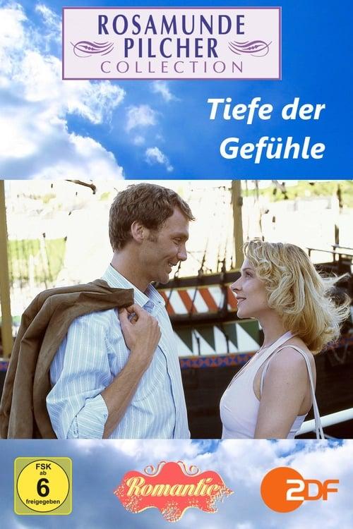 مشاهدة الفيلم Rosamunde Pilcher: Tiefe der Gefühle على الانترنت