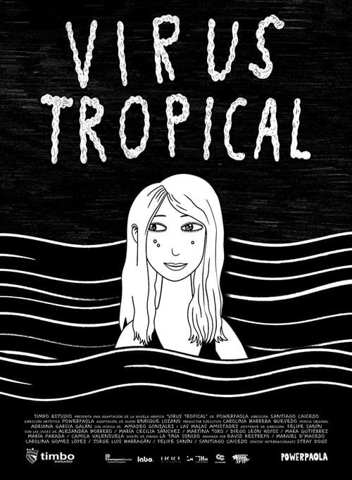 [1080p] Virus Tropical (2017) streaming fr