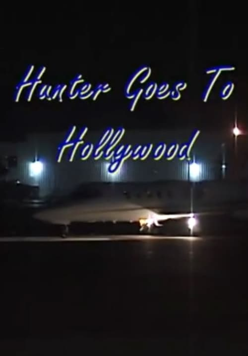 Mira La Película Hunter Goes to Hollywood Gratis