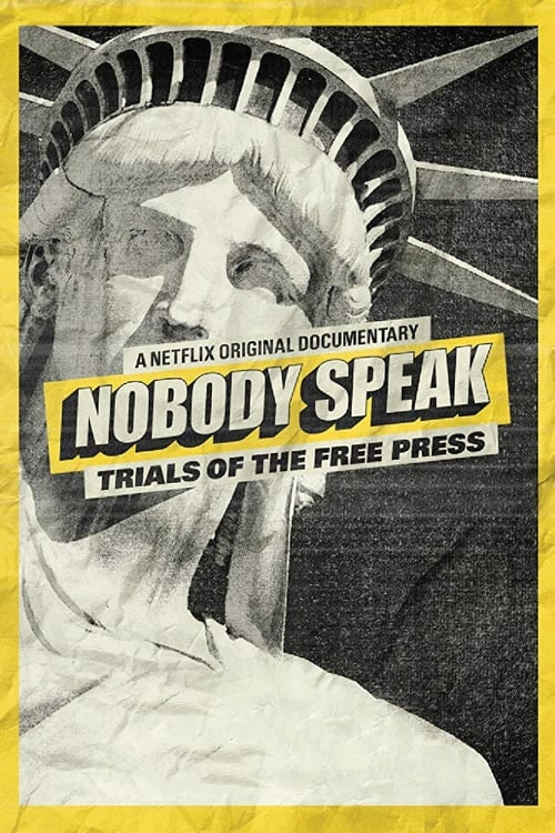 Película Nobody Speak: Trials of the Free Press Doblada En Español