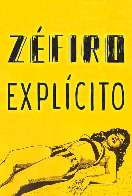 Zéfiro Explícito (2012)