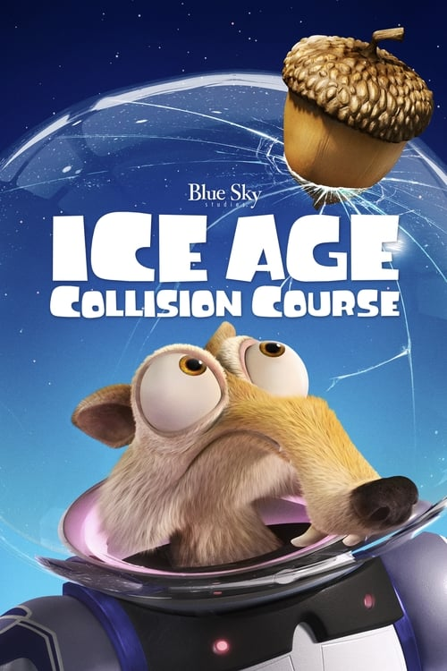 Watch Ice Age: Collision Course (2016) Full Movie