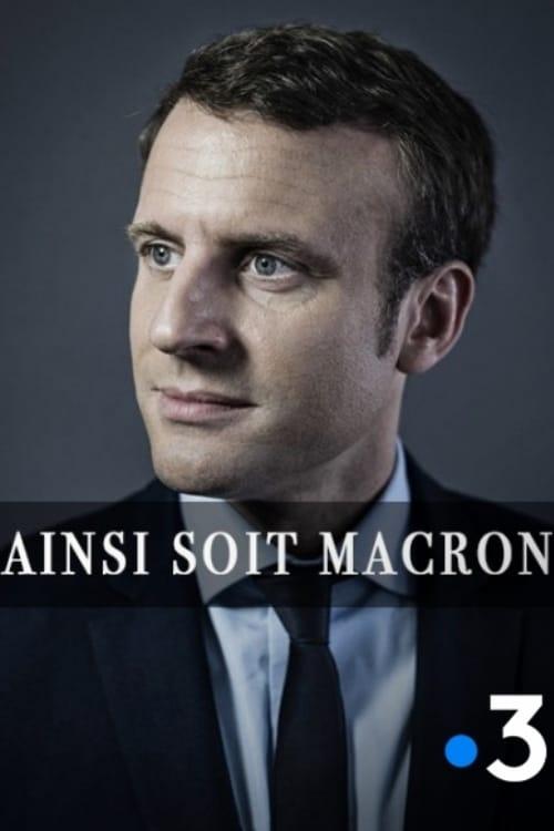 Ainsi soit Macron (2017)