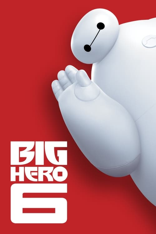 Watch Big Hero 6 (2014) Best Quality Movie