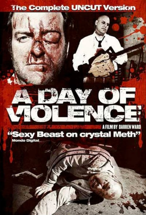 The poster of A Day Of Violence