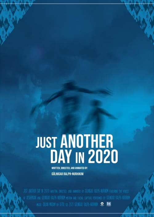 Watch Just Another Day In 2020 Online Speedvid
