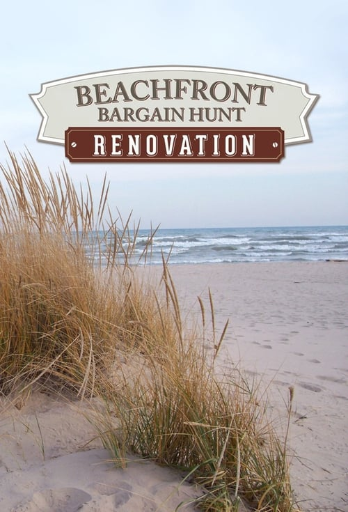 Beachfront Bargain Hunt: Renovation (2015)