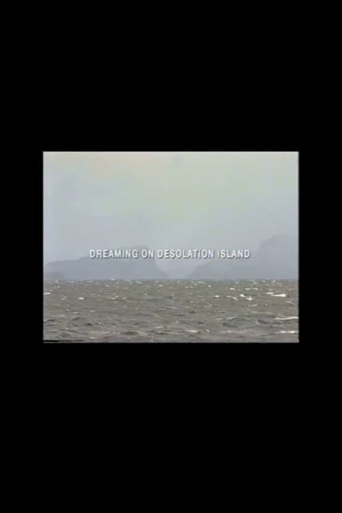 Dreaming on Desolation Island (2000)