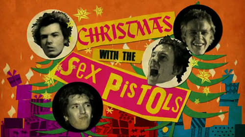 Never Mind the Baubles: Xmas '77 with the Sex Pistols - Never Mind the Baubles: Xmas '77 with the Sex Pistols - Azwaad Movie Database