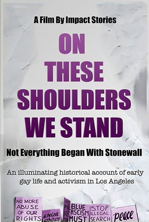 On These Shoulders We Stand poster