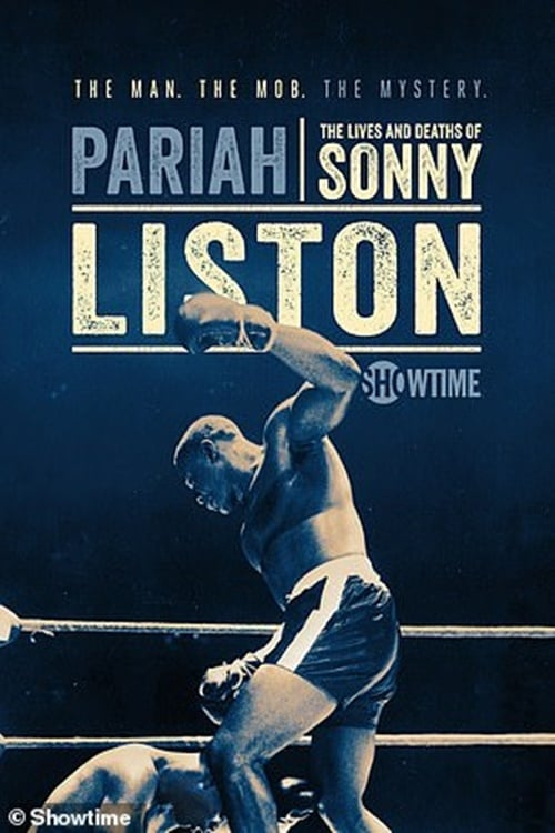 Pariah: The Lives and Deaths of Sonny Liston
