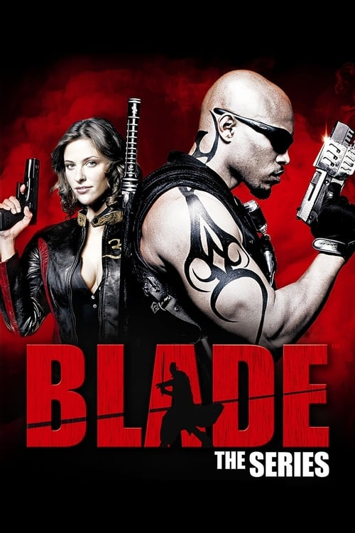 Blade: The Series (2006)