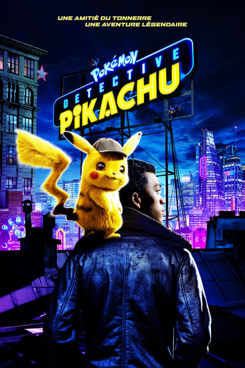 Regardez Pokémon Detective Pikachu Film en Streaming VOSTFR