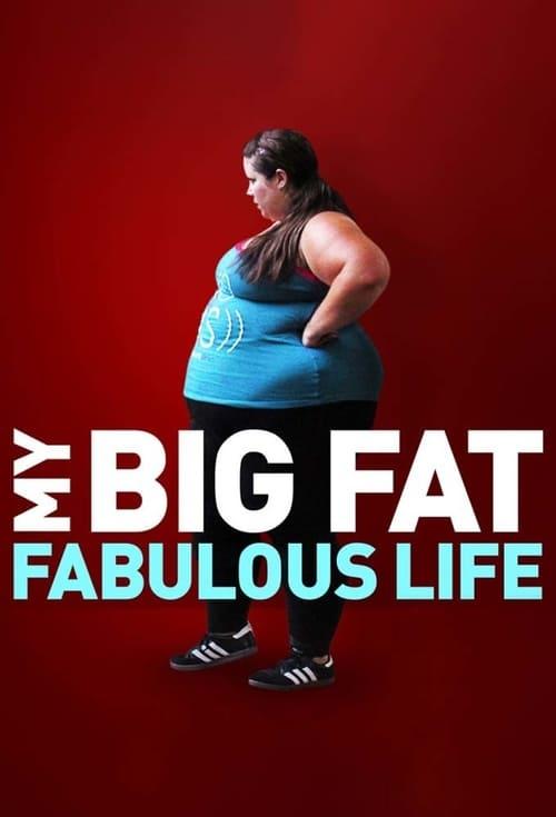 My Big Fat Fabulous Life (2015)