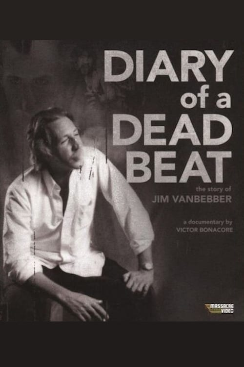 Lataa Diary of a Deadbeat: The Story of Jim VanBebber Koko Kopio