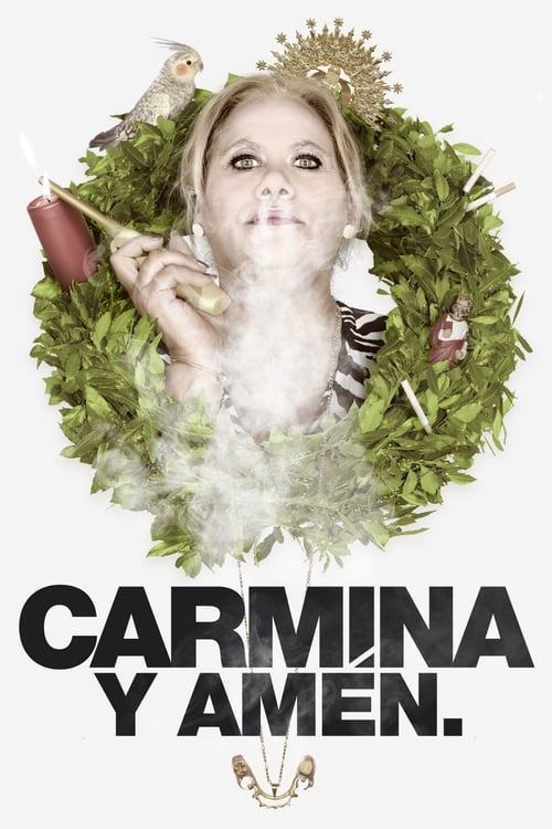Carmina and Amen (2014)