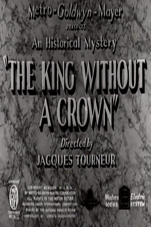 Mira La Película The King Without a Crown En Español