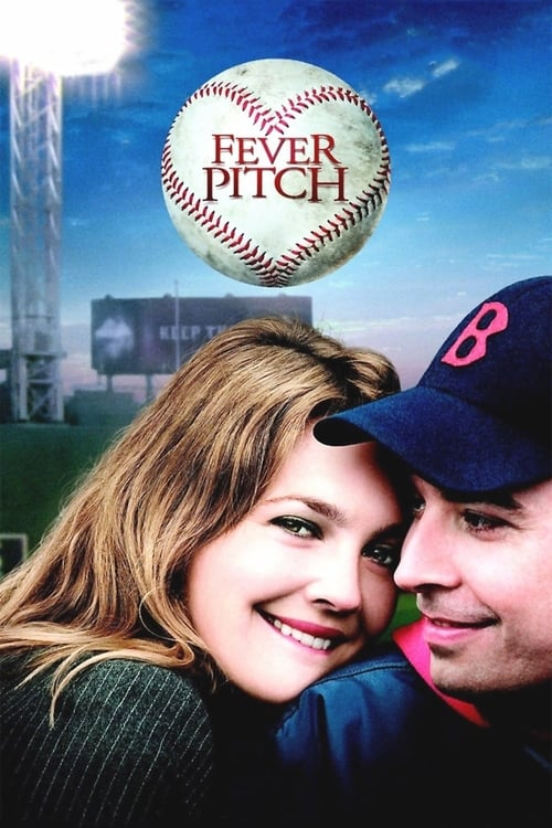 Watch Fever Pitch (2005) Full Movie