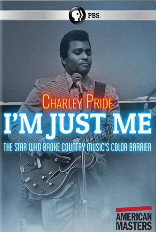 Charley Pride: I'm Just Me (2019)