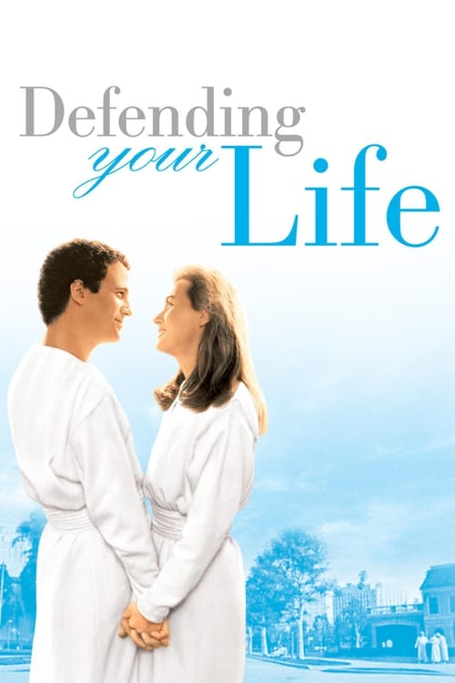 Streaming Defending Your Life (1991) Movie Free Online