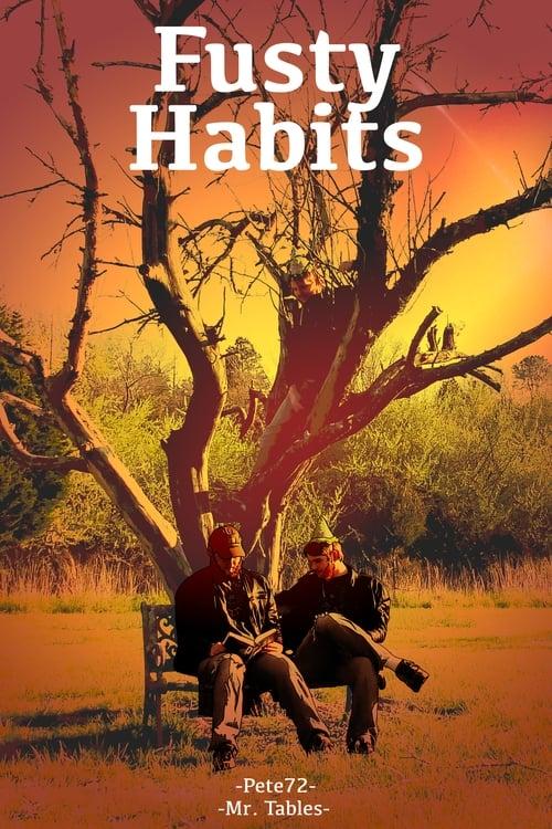 Fusty Habits What